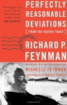Perfectly Reasonable Deviations from the Beaten Track: Letters of Richard P. Feynman - Richard P. Feynman, Michelle Feynman