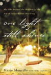 One Light Still Shines: My Life Beyond the Shadow of the Amish Schoolhouse Shooting - Marie Monville, Cindy Lambert