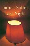 Last Night: Stories - James Salter