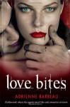 Love Bites - Adrienne Barbeau