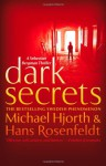 Dark Secrets - Michael Hjorth, Hans Rosenfeldt
