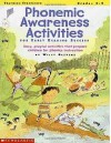 Phonemic Awareness Activities for Early Reading Success: Easy, Playful Activities That Prepare Children for Phonics Instruction - Wiley Blevins