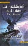 La maldición del titán (Percy Jackson y los dioses del Olimpo, #3) - Rick Riordan, Santiago del Rey