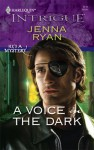 A Voice In The Dark (He's A Mystery) - Jenna Ryan