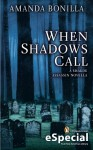 When Shadows Call: A Shaede Assassin Novella (A Penguin Special from New American Library) - Amanda Bonilla