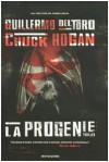 La progenie - Guillermo del Toro, Chuck Hogan, Gaetano Luigi Staffilano
