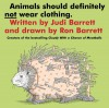 Animals Should Definitely Not Wear Clothing - Judi Barrett, Ron Barrett, Ronald Barrett