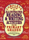 Complete Book of Illustrated Reading and Writing Activities for the Primary Grades - Patricia Tyler Muncy