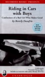 Riding in Cars with Boys: Confessions of a Bad Girl Who Makes Good - Beverly Donofrio, Christina Moore