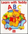 Learn with Teddy: ABC - Marjorie Rogers, Gill Guile