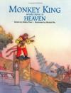 Monkey King Wreaks Havoc in Heaven (Adventures of Monkey King #2) - Debby Chen, Wenhai Ma
