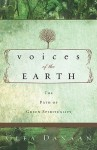 Voices of the Earth: The Path of Green Spirituality - Clea Danaan