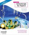 Foundation ActionScript for Flash 8 - Kristian Besley, David Powers, Sham Bhangal, Eric Dolecki