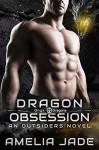 Dragon Obsession - Amelia Jade