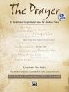 The Prayer: 15 Celebrated Inspirational Solos for Medium Voice [With CD (Audio)] - Tom Fettke