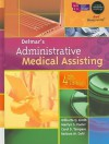 Delmar's Administrative Medical Assisting [With 3 CDROMs and Access Code] - Wilburta Q. Lindh, Carol D. Tamparo, Barbara M. Dahl, Marilyn Pooler