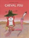 Cheval fou - Catharina Valckx