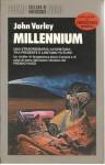 Millennium - John Varley, Antonio Bellomi