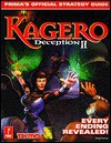 Kagero: Deception II--Prima's Official Strategy Guide - Greg Kramer