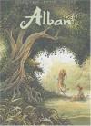 Alban, tome 6 : Dixi ! - Fourquemin, Dieter, Voillat