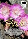 Bitterroot Bride: Christian Historical Romance (American State Flowers) - Angela Breidenbach