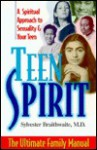 Teen Spirit: The Ultimate Family Manual - Sylvester Braithwaite, Togas Tulandi