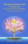 Transcending Ego: Distinguishing Consciousness from Wisdom - Khenchen Thrangu