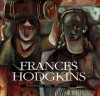 Frances Hodgkins: Paintings and Drawings - Iain Buchanan, Michael Dunn, Elizabeth Eastmond