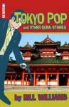 Tokyo Pop and Other Quinn Stories - Bill Williams