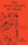 The Seven Feasts of Israel - Zola Levitt