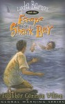 Lydia Barnes and the Escape from Shark Bay - Heather Gemmen Wilson