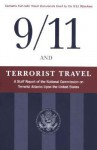 9/11 and Terrorist Travel: A Staff Report of the National Commission on Terrorist Attacks Upon the United States - National Commission on Terrorist Attacks, National Commission on Terrorist Attacks
