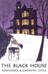 The Black House (Rue Morgue Vintage Mysteries) - Constance Little, Gwenyth Little
