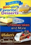 Jell-O, Cool Whip, Philadelphia Cream Cheese, Baker's Chocolate 3 Books in 1: Favorite Desserts Cookbook, Cheesecakes and More Cookbook, Desserts for Chocolate Lovers Cookbook - Ltd. Editors of Publications Internation
