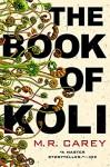 The Book of Koli - M.R. Carey