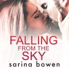 Falling From the Sky: Gravity, Book 2 - Blunder Woman Productions, Aiden Snow, Sarina Bowen, Tanya Eby