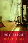 Room for Doubt - Wendy Lesser