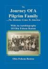 Journey of a Pilgrim Family - The Bentons Come to America - Obie Folsom Benton