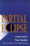Partial Eclipse - Tony Sanders