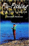 Flyfishing for the Clueless - Donald Henderson