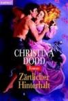 Zärtlicher Hinterhalt - Christina Dodd