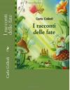 I racconti delle fate (Italian Edition) - Carlo Collodi