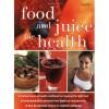 Food and juice for health - praca zbiorowa