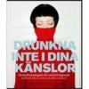 Drunkna inte i dina känslor - Maggan Hägglund, Doris Dahlin