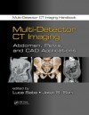 Multi-Detector CT Imaging: Abdomen, Pelvis, and CAD Applications - Luca Saba, Jasjit S Suri