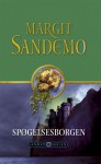 Spøgelsesborgen (Sandemoserien, #12) - Margit Sandemo