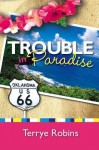 Trouble in Paradise - Terrye Robins