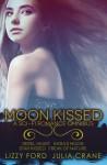 Moon Kissed (Sci-Fi Romance Omnibus) - Lizzy Ford, Julia Crane