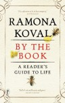 By The Book: A reader's guide to life - Ramona Koval