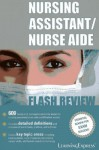 Nursing Assistant/Nurse Aide Flash Review - Learning Express LLC